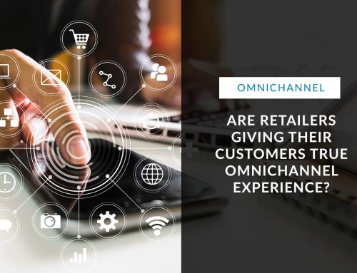 Are Retailers Giving Their Customers True Omnichannel Experience?